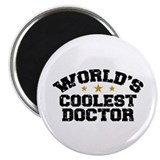 World's Coolest Doctor Magnet