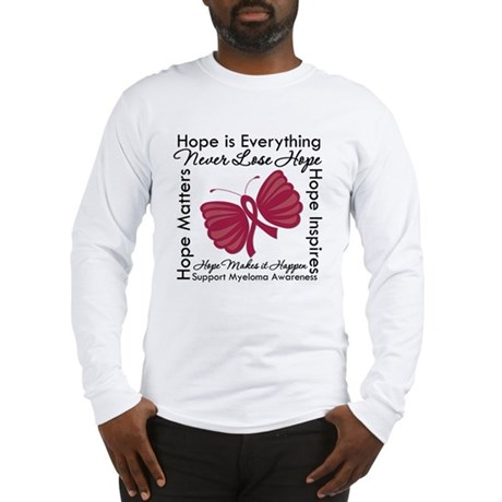 Hope is Everything Myeloma Long Sleeve T-Shirt