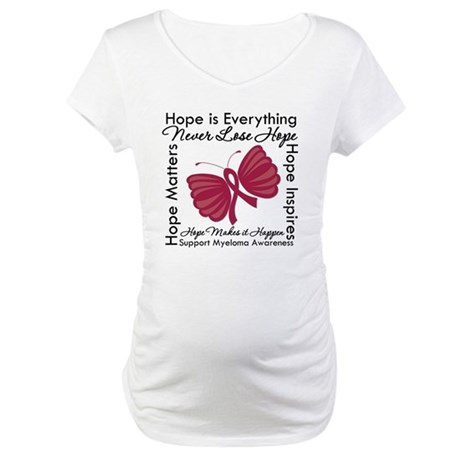 Hope is Everything Myeloma Maternity T-Shirt