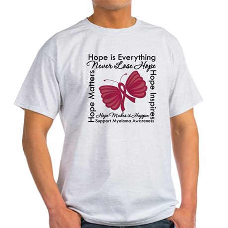 Hope is Everything Myeloma Light T-Shirt