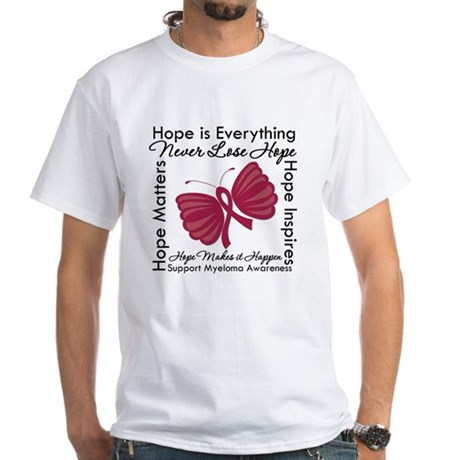 Hope is Everything Myeloma White T-Shirt