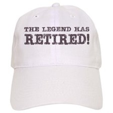 The Legend Has Retired Cap