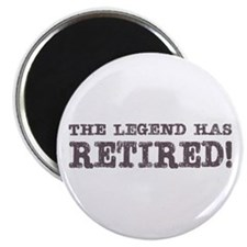 The Legend Has Retired Magnet