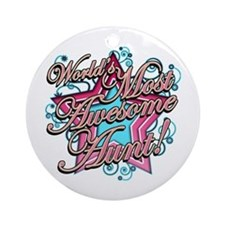 Worlds Most Awesome Aunt Ornament (Round)