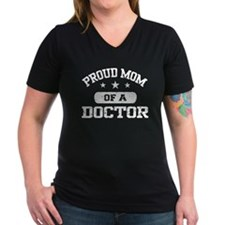 Proud Mom Of A Doctor Shirt