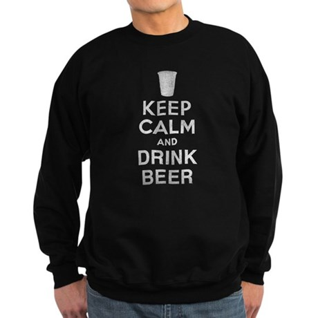 Keep Calm and Drink Beer Dark Sweatshirt