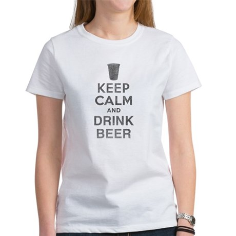 Keep Calm and Drink Beer Womens T-Shirt