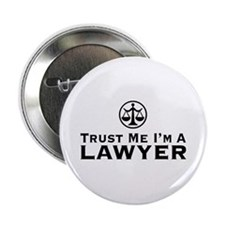 "Trust Me I'm A Lawyer 2.25"" Button"