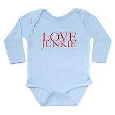 Love Junkie Long Sleeve Infant Bodysuit
