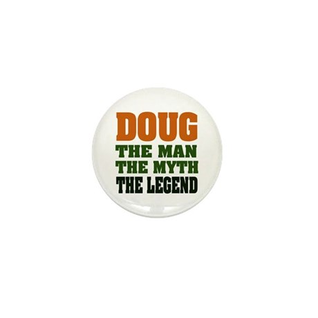 DOUG - The Legend Mini Button