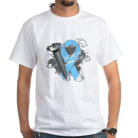 Screw Prostate Cancer White T-Shirt
