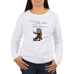 Julio: Look cool... Women's Long Sleeve T-Shirt