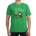 Elan: Never do anything... Men's Fitted T-Shirt (d