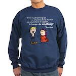 Elan: Never do anything... Sweatshirt (dark)