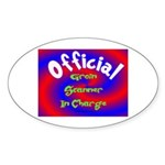 Groin Scanner In Charge Sticker (Oval)