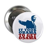It Took Obama To Get Osama 2.25&amp;quot; Button