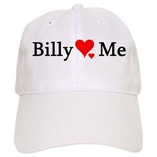 Billy Loves Me Baseball Cap