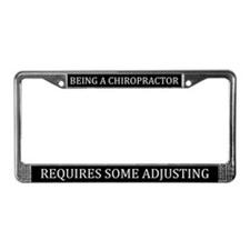 Being A Chiropractor License Plate Frame