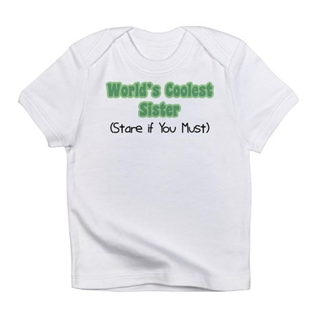 World's Coolest Sister Infant T-Shirt