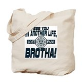 Lost Another Life, Brotha Tote Bag