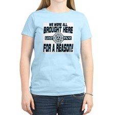 Brought Here for a Reason T-Shirt