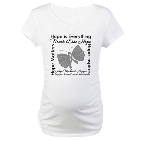 HopeisEverything BrainCancer Maternity T-Shirt