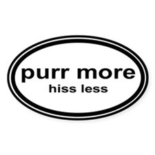 Unique More hiss purr Decal