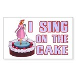 I Sing On The Cake Sticker (Rectangle 10 pk)
