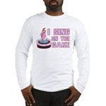 I Sing On The Cake Long Sleeve T-Shirt