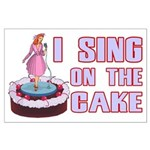 I Sing On The Cake Large Poster
