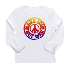 Make Love Not War Long Sleeve Infant T-Shirt