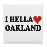 I Hella (Heart) Oakland Tile Coaster