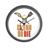 Clean Or Die Wall Clock