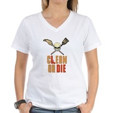 Clean Or Die Shirt