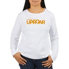 Cause an Uproar Women's Long Sleeve White T-Shirt