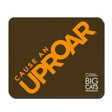 Cause an Uproar Mousepad