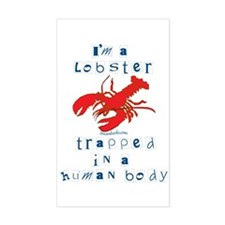 I'm a Lobster Rectangle Decal