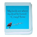 Crazy Horse Quote baby blanket