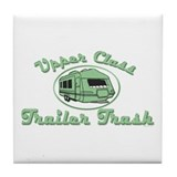 Upper Class Trailer Trash Tile Coaster