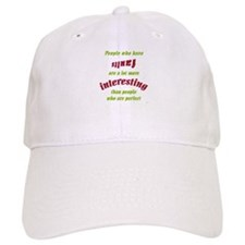 People Who Have Faults... Baseball Cap