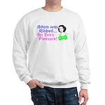 Eve's Pleasure Heavy Sweatshirt
