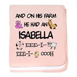 Isabella had a Farm baby blanket