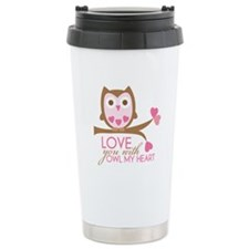 Love you with owl my heart Ceramic Travel Mug