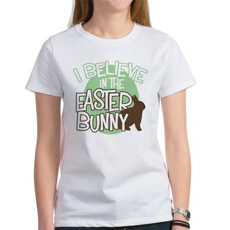 Believe Easter Bunny Women's T-Shirt