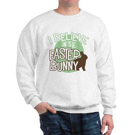 Believe Easter Bunny Sweatshirt