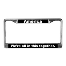America All in this Together License Plate Frame