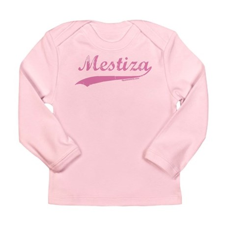 Mestiza Long Sleeve Infant T-Shirt