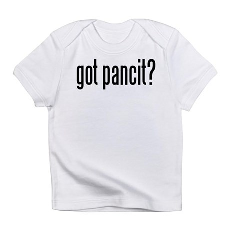 got pancit? Infant T-Shirt
