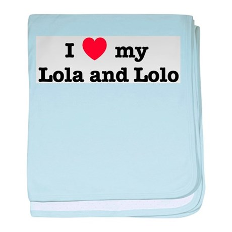 I Love my Lola and Lolo baby blanket