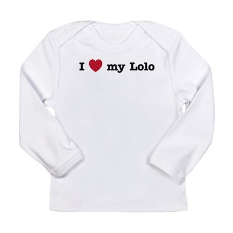 I Love My Lolo Long Sleeve Infant T-Shirt